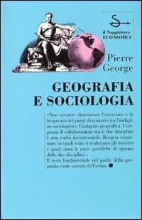 Geografia e sociologia.: George,Pierre.