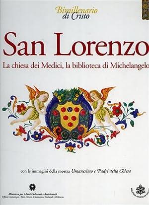 San Lorenzo. La Chiesa dei Medici, la: Manodori,Alberto. (a cura