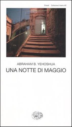 Una notte di maggio.: Yehoshua,Abraham B.