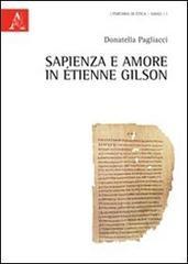 Sapienza e amore in Etienne Gilson.: Pagliacci,Donatella.