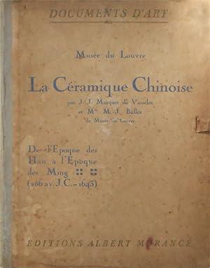 La Ceramique Chinoise. De l'epoque des Han: Marquet de Vasselot