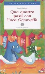 Qua quattro passi con l'oca Genoveffa.: Salemi,Lucia.