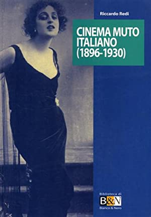 Cinema muto italiano (1896-1930).: Redi,Riccardo.
