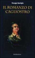 Il romanzo di Cagliostro.: Quatriglio,Giuseppe.