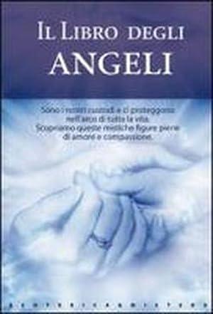 Il libro degli Angeli.: Custodi,Gabriele. Ramas,Virginia.