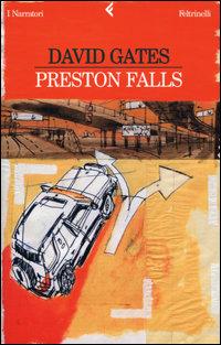 Preston falls.: Gates,David.