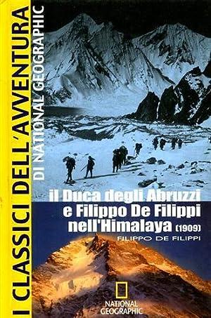 Il Duca degli Abruzzi e Filippo De Filippi nell'Himalaya (1909).: De Filippi,Filippo.
