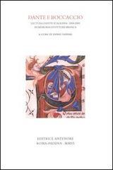 Dante e Boccaccio. Lectura Dantis Scaligera 2004-2005: Sandal,Ennio (a cura