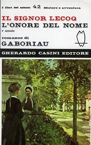 Il Signor Lecoq. L'onore del nome. (3°episodio).: Gaboriau,Emile.