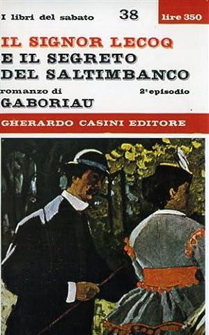 Il Signor Lecoq e il segreto del: Gaboriau,Emile.