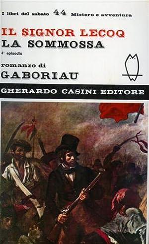 Il Signor Lecoq. La sommossa. (4°episodio).: Gaboriau,Emile.