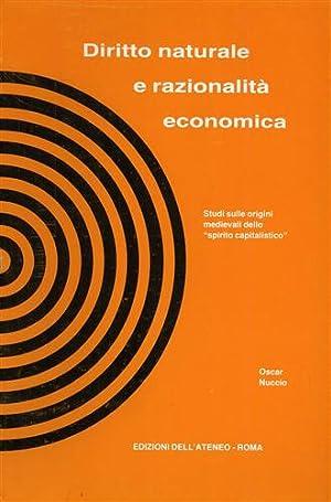 Diritto naturale e razionalità economica.: Nuccio,Oscar.