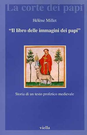 Il libro delle immagini dei papi. Storia: Millet,Hélèna.