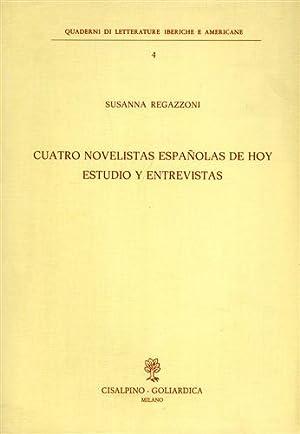 Cuatro novelistas espanolas de hoy estudio y entrevistas.: Regazzoni,Susanna.
