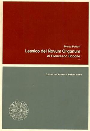 "Lessico del ""Novum organum"" di Francesco Bacone.: Fattori,Marta."
