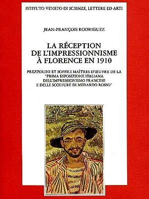 La réception de l'impressionisme à Florence en: Rodriguez,Jean François.