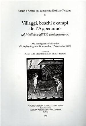 Villaggi, boschi e campi dell'Appennino dal Medioevo all'Età Contemporanea.: Atti ...