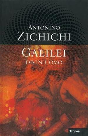 Galilei divin uomo.: Zichichi,Antonino.