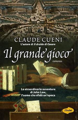 Il grande gioco.: Cueni,Claude.