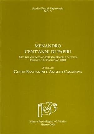 Menandro: cent'anni di papiri.: Atti del Convegno Internazionale di Studi: