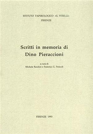 Scritti in memoria di Dino Pieraccioni.: Bandini,Michele. Pericoli,Federico G. (a cura di).