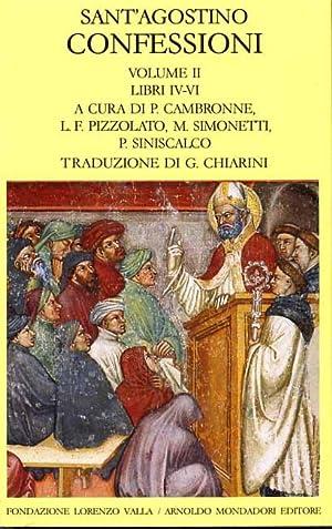Confessioni. Vol.II, Libri IV-VI.: Sant'Agostino.