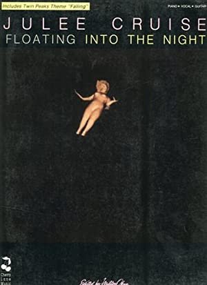 Julee Cruise. Floating Into The Night.: --