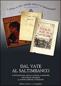Dal vate al saltimbanco.L'avventura della poesia a Firenze tra belle époque e ...