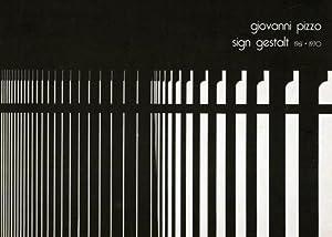 Sign Gestalt 1961- 1970.: Pizzo,Giovanni.