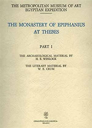 The Monastery of Epiphanius at Thebes. Parte: Winlock H.E. Crum