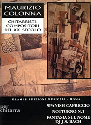 Spanish Capriccio. Notturno n.1. Fantasia sul nome di J.S. Bach. Per Chitarra.: Colonna,Maurizio.