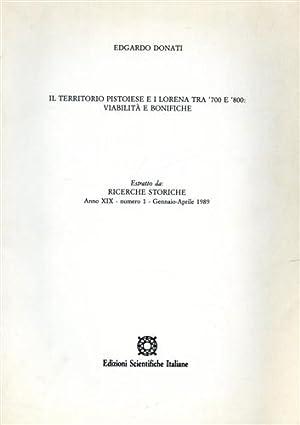 Il territorio pistoiese e i Lorena tra: Donati,Edgardo.