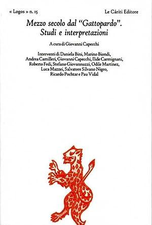 """Mezzo secolo dal """"Gattopardo"""". Studi e interpretazioni. """": Bini,Daniela. Biondi,..."""