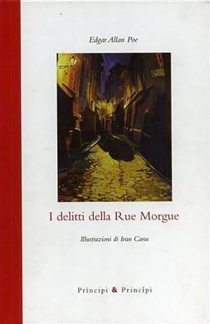 I delitti della Rue Morgue.: Poe,Edgar Allan.