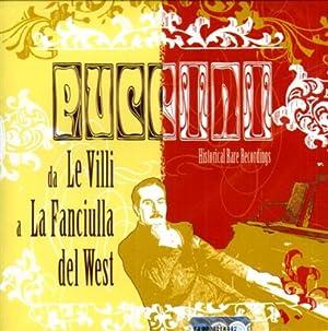 """Da """"Le Villi"""" a """"La fanciulla del: Puccini,Giacomo."""