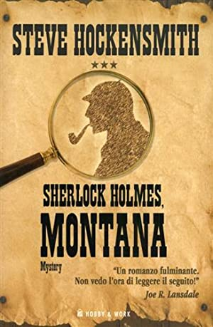 Sherlock Holmes, Montana. Mystery.: Hockensmith,Steve.