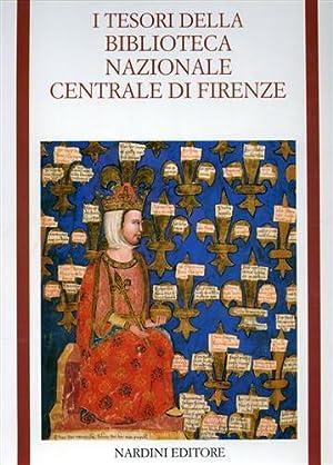 I Tesori della Biblioteca Nazionale Centrale di Firenze.: Di Benedetto,C. Scapecchi,P. Bartoli ...