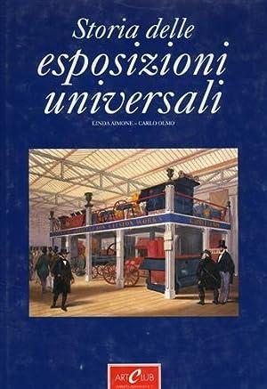 Le Esposizioni Universali 1851-1900. Il progresso in: Aimone,Linda. Olmo,Carlo.