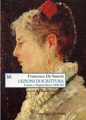 Lezioni di scrittura. Lettere a Virginia Basco: De Sanctis,Francesco.
