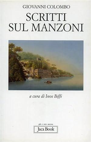 Scritti sul Manzoni.: Colombo,Giovanni.