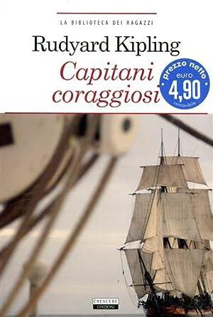 Capitani coraggiosi.: Kipling,Rudyard.