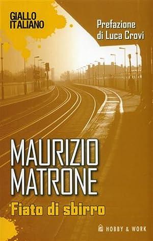 Fiato di sbirro.: Matrone,Maurizio.