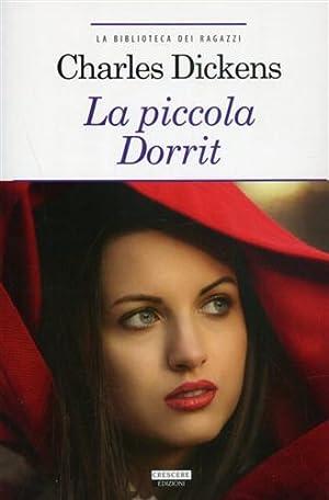 La piccola Dorrit.: Dickens,Charles.