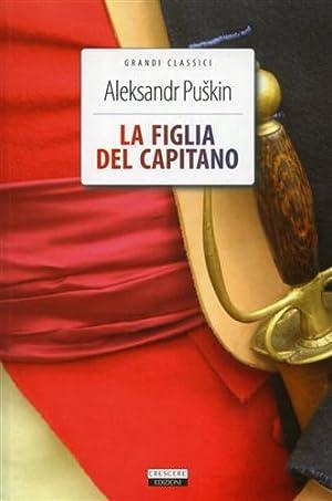 La figlia del capitano.: Puskin,Aleksandr.