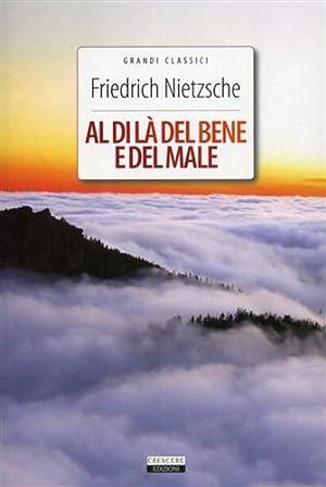 Al di là del bene e del male.: Nietzsche,Friedrich.