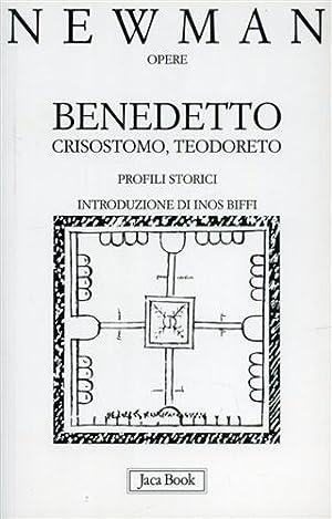 Benedetto, Crisostomo, Teodoreto, Profili storici.: Newman,John Henry.