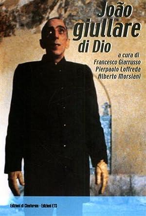 João giullare di Dio.: Giarrusso,Francesco. Loffredo,Pierpaolo. Morsiani,Alberto. (a cura di...