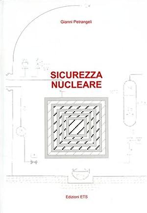 Sicurezza nucleare.: Petrangeli,Gianni.