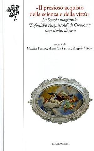 Il prezioso acquisto della scienza e della: Ferrari,Monica. Ferrari,Annalisa. Lepore,Angela.