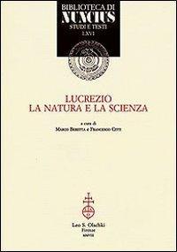 Lucrezio,la natura e la scienza.: Beretta,Marco. Citti,Francesco.